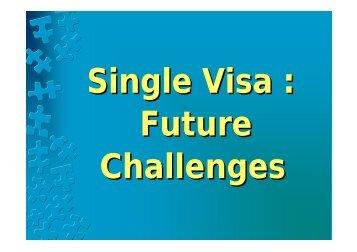 Theme 5 – Thailand – Single Visa Future Challenges - Bali Process