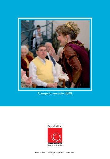 Comptes annuels 2008 - Fondation Caisses d'Epargne pour la ...