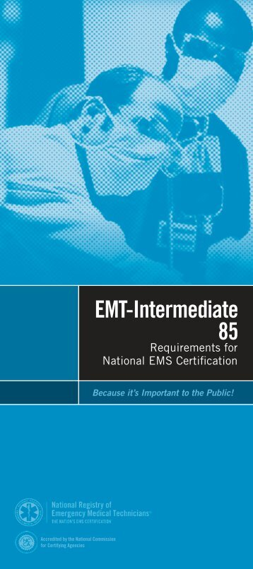 EMT-Intermediate 85 - National Registry of Emergency Medical ...