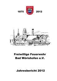 Jahresbericht 2012 - Freiwillige Feuerwehr Bad Wörishofen