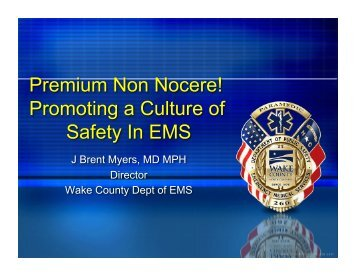 Premium Non Nocere! Promoting a Culture of Safety In EMS