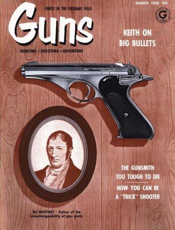 GUNS Magazine March 1958