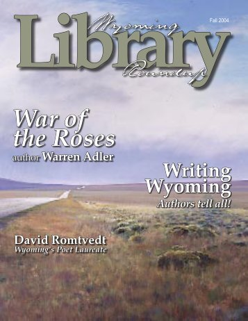 Fall 2004.indd - the Wyoming State Library