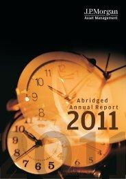 Abridged Annual Report - 2010 - JP Morgan Asset Management