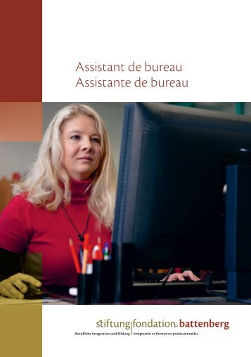 Assistant de bureau Assistante de bureau - Fondation Battenberg