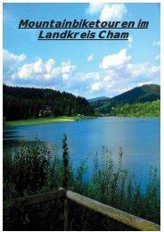 Mountainbiketouren im Landkreis Cham (PDF) - Naturpark Oberer ...
