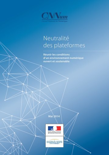 CNNum_Rapport_Neutralite_des_plateformes