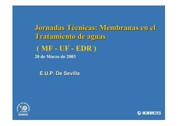 Jornadas Técnicas: Membranas en el Tratamiento de aguas ( MF ...