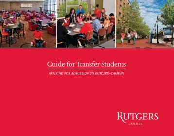 Guide for Transfer Students - Rutgers University-Camden - Rutgers ...