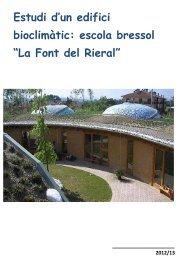 """Estudi d'un edifici bioclimàtic: escola bressol """"La Font del Rieral"""""""