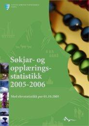 Søkjar og opplæringsstatistikk 2005-2006 - Sogn og Fjordane ...