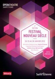 FESTIVAL NOUVEAU SIÈCLE - Opéra Théâtre de Saint-Etienne