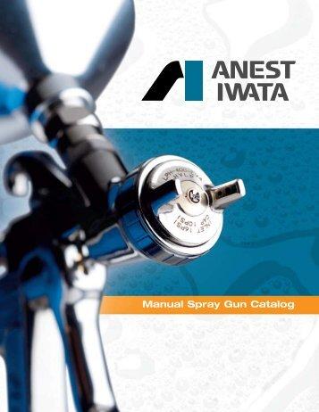 Iwata Specialty Spray Guns Brochure - CH Reed Inc.