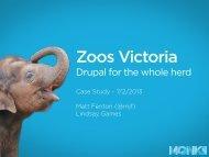 Zoos Victoria Case Study monkii.pdf - DrupalCon Sydney 2013