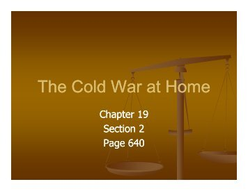Th C ld W t H Th C ld W t H The Cold War at Home