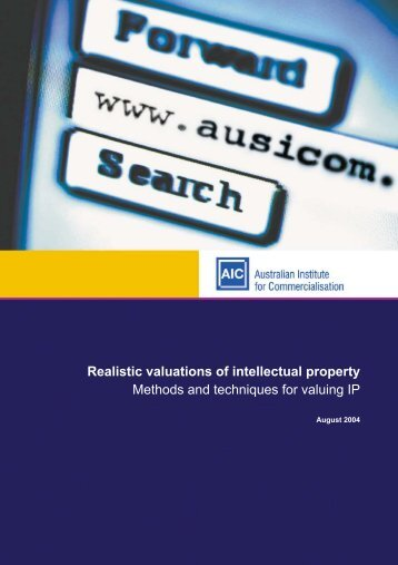 Realistic valuations of intellectual property - The Australian Institute ...