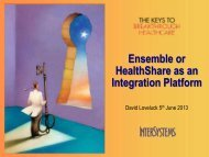Ensemble or HealthShare as an Integration Platform - InterSystems ...