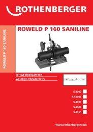 ROWELD P 160 SANILINE Schweißparameter - Rothenberger