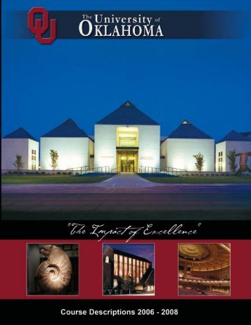 2006-08 Course Descriptions - Catalog - University of Oklahoma