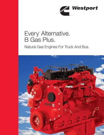 EveryTM Alternative. B Gas Plus. - Cummins Westport