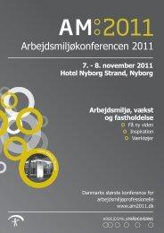 Arbejdsmiljøkonferencen 2011 - Arbejdsmiljørådgiverne