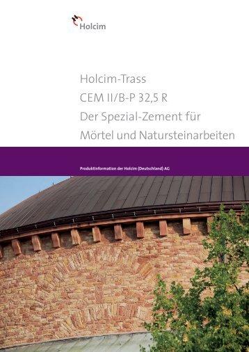 Holcim-Trass CEM II/B-P 32 5 R Der Spezial-Zement für Mörtel und ...