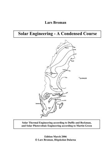 Solar Engineering - A Condensed Course