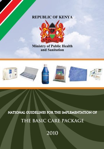 Basic Care Package 2010 - Kenya National AIDS & STI Control ...