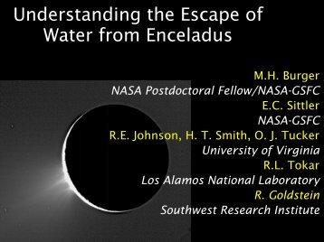 Understanding the Escape of Water from Enceladus - CAPS