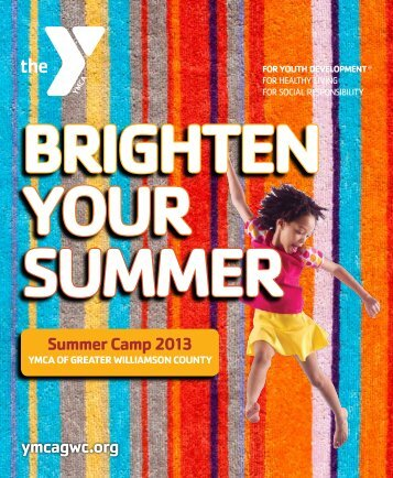 Summer Camp Brochure - YMCA of Greater Williamson County