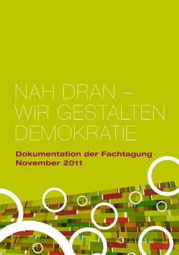 Dokumentation der Fachtagung 2011 - Zusammenhalt durch Teilhabe