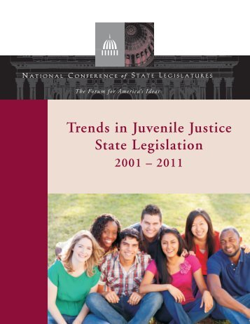 Trends in Juvenile Justice State Legislation - National Conference of ...