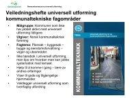 Presentasjon av veiledningsverktøyet - Universell Utforming