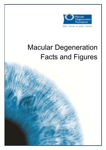 Facts and Figures Macular Degeneration