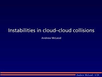 Instabilities in cloud–cloud collisions