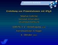 Erstellung von Präsentationen mit LATEX Erstellung von ...