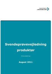 Svendeprøvevejledning produktør - Industriens Uddannelser