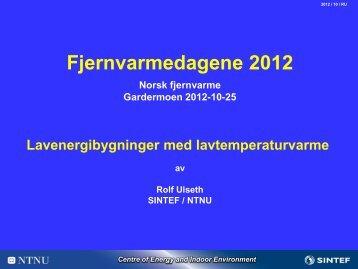 Lavenergibygg med lavtemperaturvarme - Norsk Fjernvarme