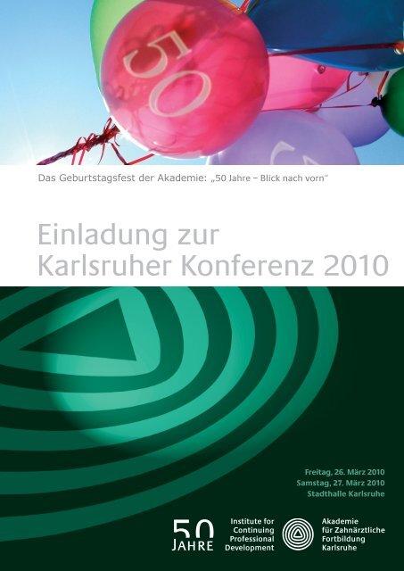 Einladung zur Karlsruher Konferenz 2010 - Akademie für ...