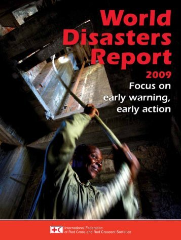 World Disasters Report 2009 - International Federation of Red Cross ...