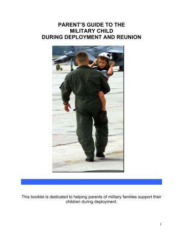 Parent's Guide to the Military Child During Deployment and Reunion