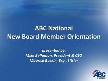 ABC National New Board Member Orientation - Associated Builders ...