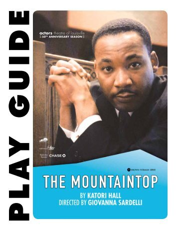 The Mountaintop Play Guide - Actors Theatre of Louisville