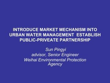 INTRODUCE MARKET MECHANISM INTO URBAN WATER MANAGEMENT ESTABLISH ...