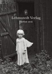 Lehmstedt Verlag, Herbst 2011, Katalog, Download als PDF, ca. 4,9 ...