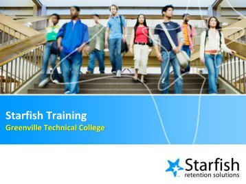 What is Starfish? - Greenville Technical College