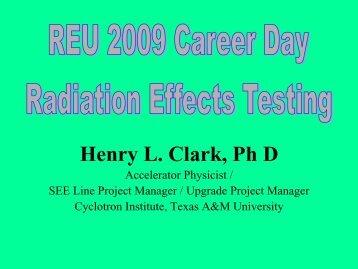 Dr. Henry Clark - Cyclotron Institute - Texas A&M University