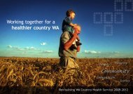 Revitalising WA Country Health Service 2009–2012