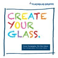 Produktflyer Designglas - FLACHGLAS Wernberg