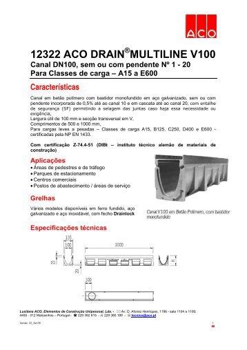 12323 aco drain multiline v100 canal dn100 lusitana aco. Black Bedroom Furniture Sets. Home Design Ideas